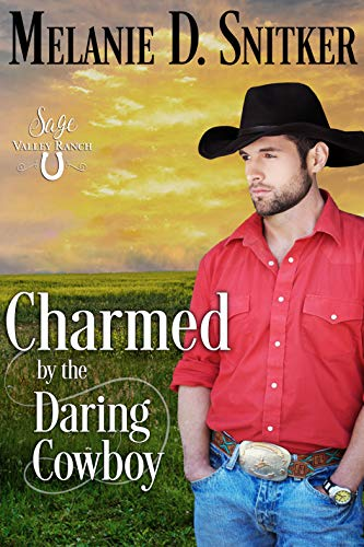 Charmed by the Daring Cowboy (Sage Valley Ranch Book 4) (Fall In Landscaping The)