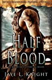 Half-Blood: Ilyon Chronicles - Prequel Novella