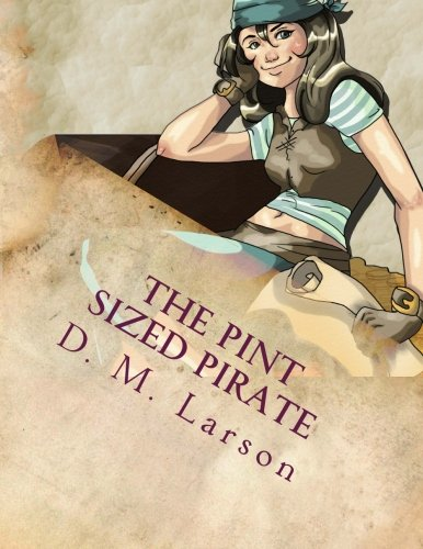 Drama Pirate - The Pint Sized Pirate: Stage Play Script for Children