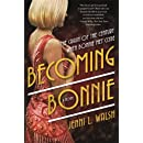 Becoming Bonnie: A Novel