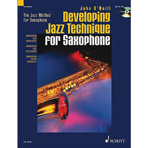Developing Jazz Technique for Saxophone (The Jazz Method) Schott Series Book with CD Pack of 2