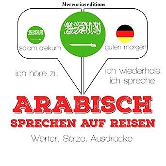Amazoncom Arabisch Sprechen Auf Reisen Ich Höre Zu Ich