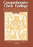Comprehensive Chess Endings Volume 3 Queen and Pawn Endings Queen Against Rook Endings Queen Against Minor Piece Endings, Yuri Averbakh and Victor L. Henkin, 4871875059