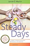 Steady Days, Jamie C. Martin, 0984124608