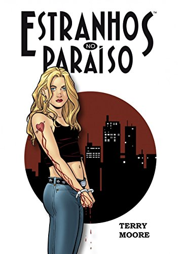 Estranhos no Paraíso (Volume 1)