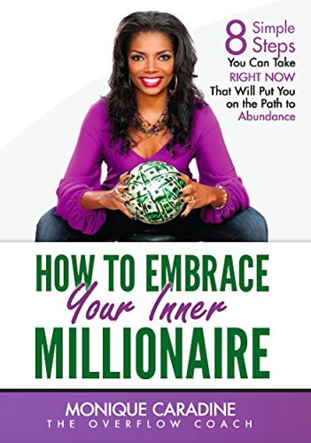 Embrace Your Inner Millionaire by [Kitchens, Monique Caradine]