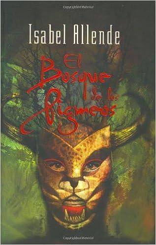 Bosque de los pigmeos, el: Amazon.es: Isabel Allende: Libros