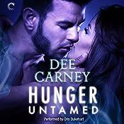 Hunger Untamed | Dee Carney