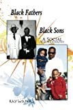 Black Fathers Black Sons, Ray Waters, 1453591265