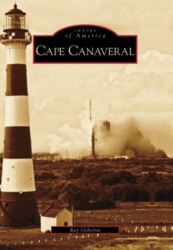 Cape Canaveral (Images of America: (Cape Canaveral Lighthouse)