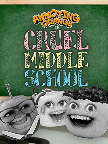 Annoying Orange - Cruel Middle School