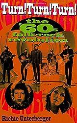 Turn! Turn! Turn!: The '60s Folk-Rock Revolution