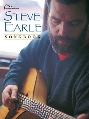 Steve Earle Songbook: Guitar Tab