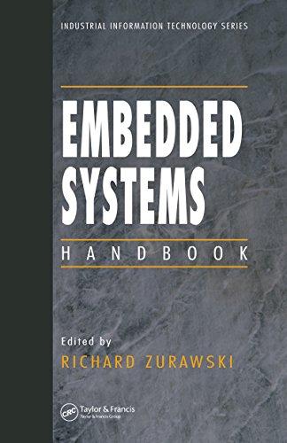 Embedded Systems Handbook (Industrial Information Technology)