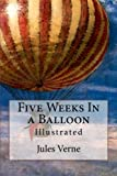 img - for Five Weeks In a Balloon: Illustrated book / textbook / text book