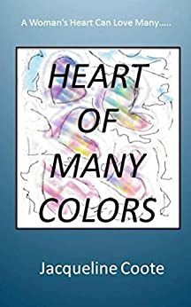 Heart of Many Colors by [Coote, Jacqueline]