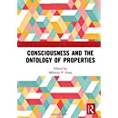 Consciousness and the Ontology of Properties