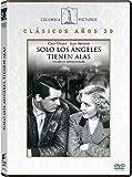 Sólo Los Ángeles Tienen Alas [DVD]