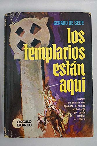 LOS TEMPLARIOS ESTÁN AQUÍ: Amazon.es: GERARD DE SEDE: Libros