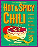 img - for Hot & Spicy Chili: A Collection of 150 of the Very Best Chili Recipes from the Chili Capitals of Am erica book / textbook / text book