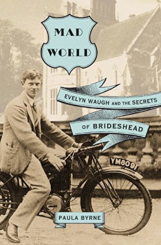 Download Mad World: Evelyn Waugh and the Secrets of Brideshead pdf epub
