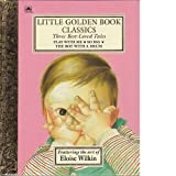 img - for Three Best-Loved Tales: Play with Me; So Big; The Boy with a Drum (Little Golden Book) book / textbook / text book
