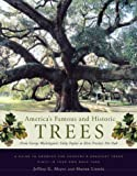 Amazon / Houghton Mifflin Harcourt: America s Famous and Historic Trees From George Washington s Tulip Poplar to Elvis Presley s Pin Oak (Jeffrey G. Meyer)