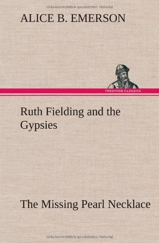 Download Ruth Fielding and the Gypsies The Missing Pearl Necklace pdf epub