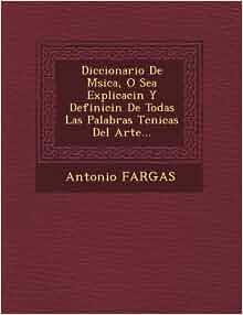De Msica, O Sea Explicacin Y Definicin De Todas Las Palabras Tcnicas