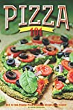 Pizza 101: How to Cook Popular Pizza Restaurant Recipes from Scratch!