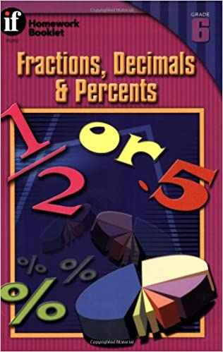 Read Fractions, Decimals and Percents Homework Booklet, Grade 6 (Homework Booklets) PDF, azw (Kindle), ePub, doc, mobi