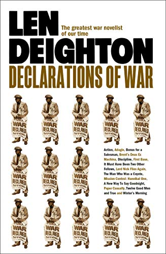 Declarations of War por Len Deighton