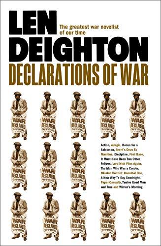 Declarations of War por Len Deighton