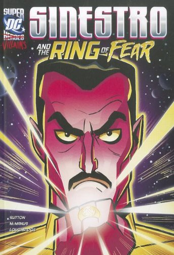 Sinestro and the Ring of Fear (DC Super-villains)