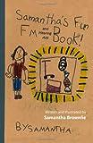 Samantha's Fun FM and Hearing Aid Book!, Samantha Brownlie, 1466327170