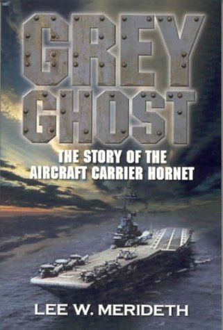 Hornet Carrier (Grey Ghost: The Story of the Aircraft Carrier Hornet)