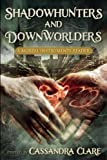 Shadowhunters & Downworlders
