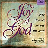 The Joy of God: Great Hymns Across the Ages