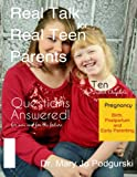 Real Talk for Real Teen Parents: A Real Life Workbook for Young Parents