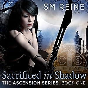 Sacrificed in Shadow Audiobook
