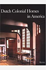 Dutch Colonial Homes in America Hardcover