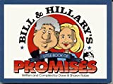 Bill and Hillary's Little Book of Promises, Dave Robie and Sharon Robie, 091498490X