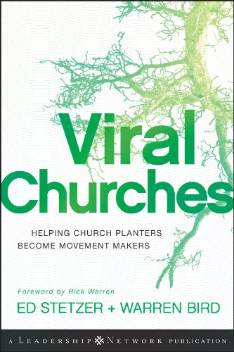 - Viral Churches: Helping Church Planters Become Movement Makers