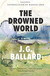 The Drowned World: A Novel (50th Anniversary)