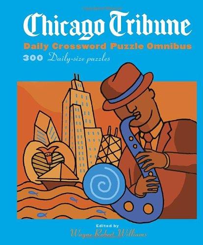Chicago Tribune Daily Crossword Omnibus  The Chicago Tribune