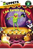 The Muppets: I Am Kermit the Frog (Passport to Reading Level 3)