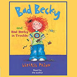Bad Becky & Bad Becky in Trouble