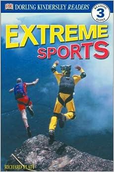 Extreme Sports (DK Reader - Level 3)