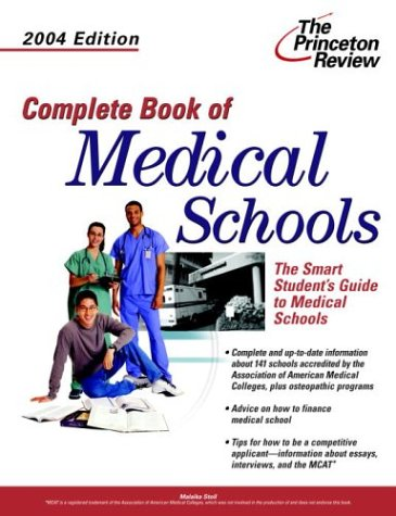 Complete Book of Medical Schools, 2004 Edition (Graduate School Admissions Gui)