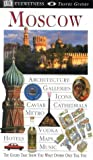 Moscow (DK Eyewitness Travel Guide) (English and Spanish Edition)